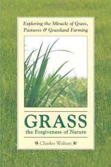 Grass the Forgiveness of Nature Book by Charles Walters